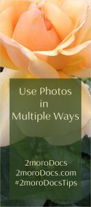 2moroDocs Tips Use Photos Multiple Ways