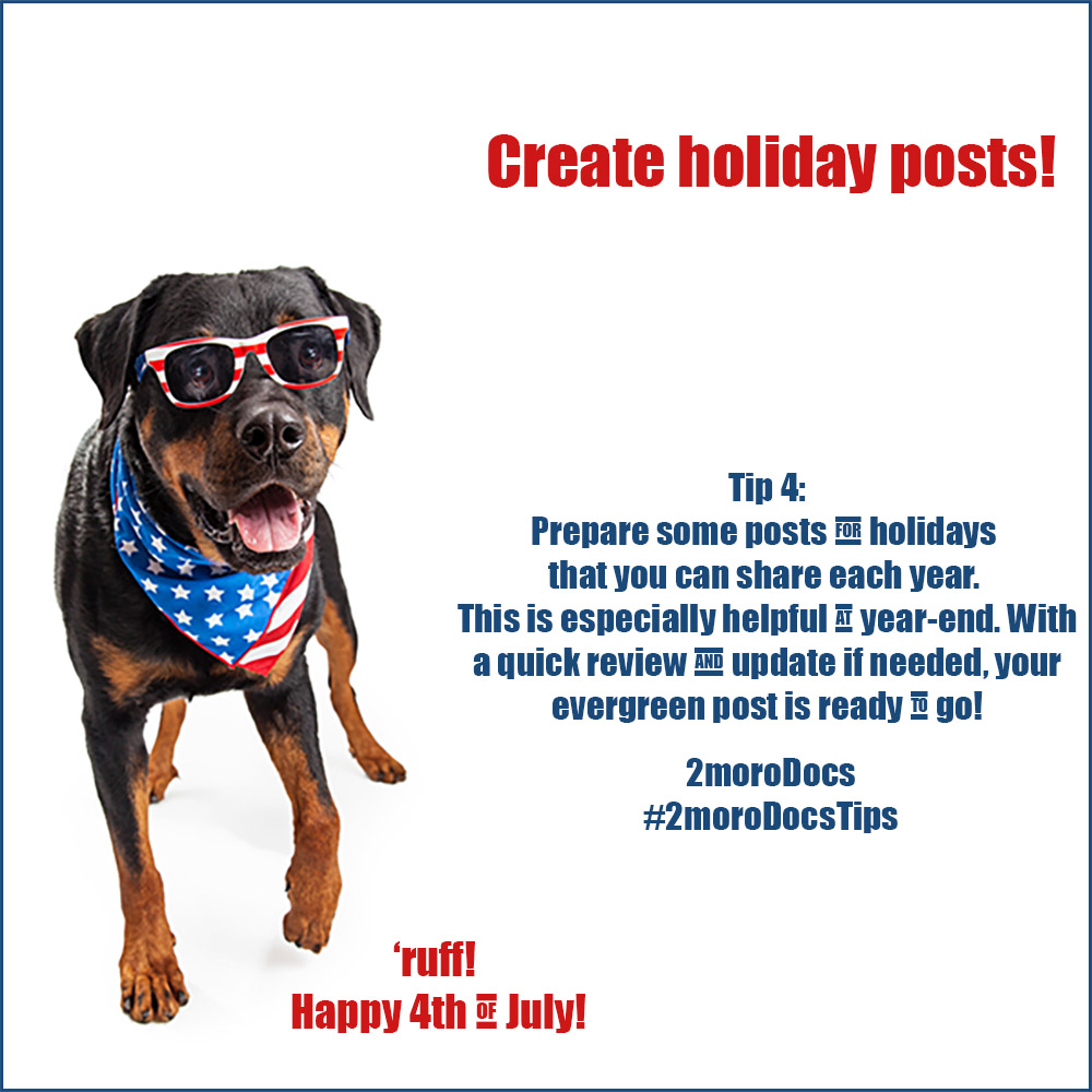 2moroDocs Tips Holiday Posts