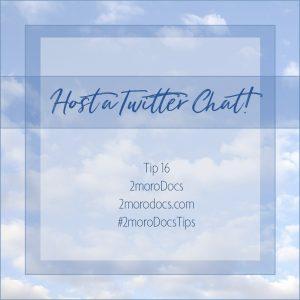 2moroDocs Tips Host Twitter Chat