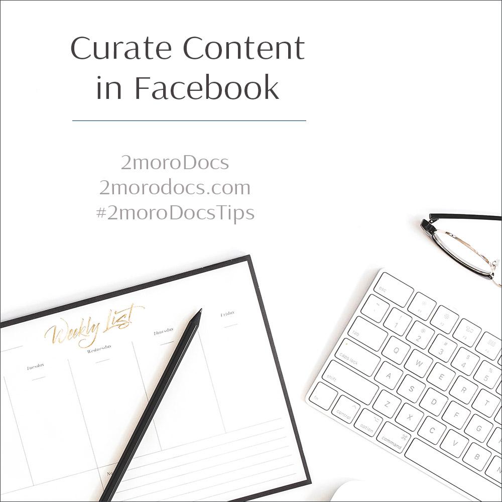 Curate Content in Facebook (Tip 7)