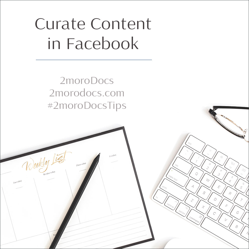 Curate Content in Facebook (Tip 7)