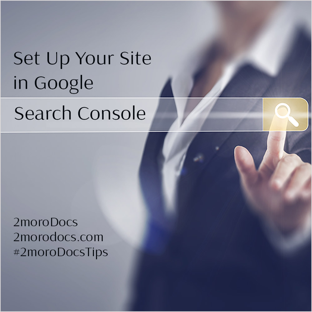 Set Up Your Site in Google Search Console (Tip 12)