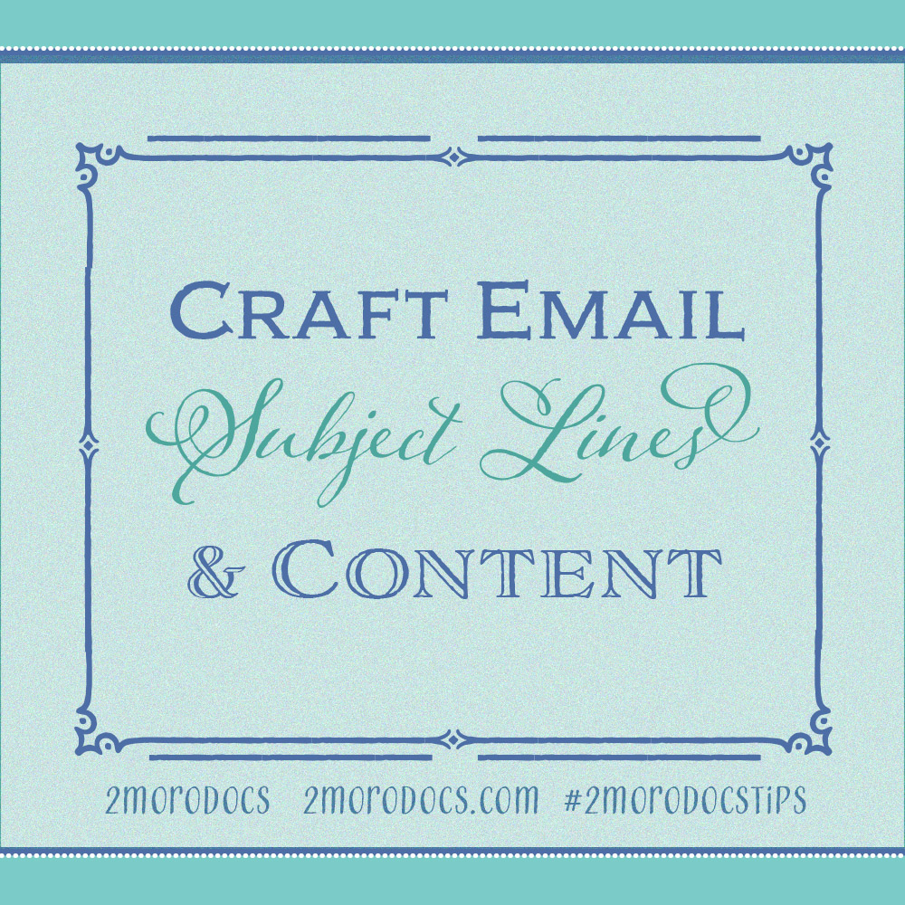 2moroDocs Tips Email Subject Lines and Content
