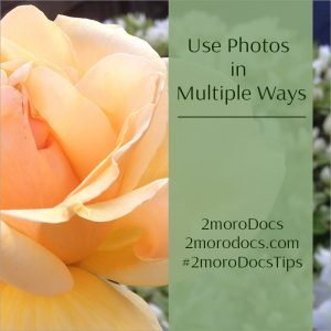 2moroDocs Tips Use Photos in Multiple Ways